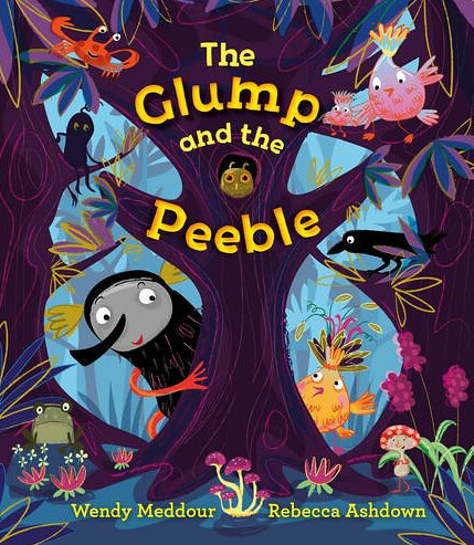 Wendy Meddour and Rebecca Ashdown, The Glump and the Peeble