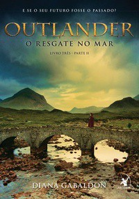 4- O Resgate no Mar Parte 2 - Outlander #3 - Diana Gabaldon