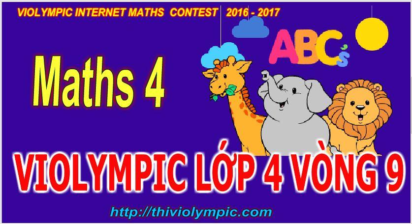 Thi violympic Giải toán trên mạng Lớp 4 Vòng 9 Năm 2017