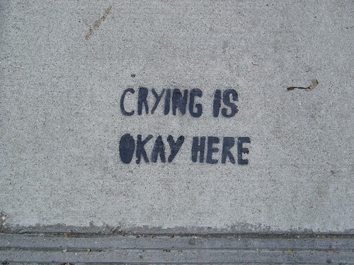 """CRYING IS OKAY HERE"" 