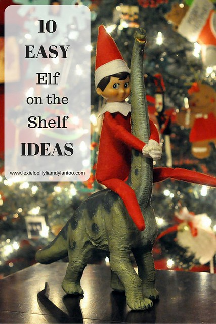 10 Easy Elf on the Shelf Ideas