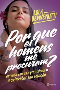 1- Porque os Homens me Procuram - Lola Benvenutti