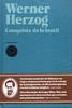 Werner Herzog, Conquista de lo in�til