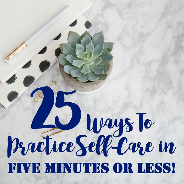 Five Minute Self-Care Practices