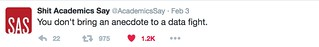Don't bring anecdote to a data fight