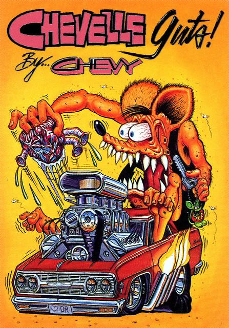 Rat Fink Ed Big Daddy Roth Chevelle Guts