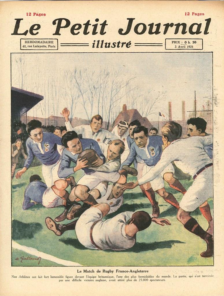 le petit journal illustr 3 avril 1921 le match de rugb flickr. Black Bedroom Furniture Sets. Home Design Ideas