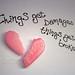 things get damaged, things get broken..