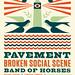 Pavement / Broken Social Scene