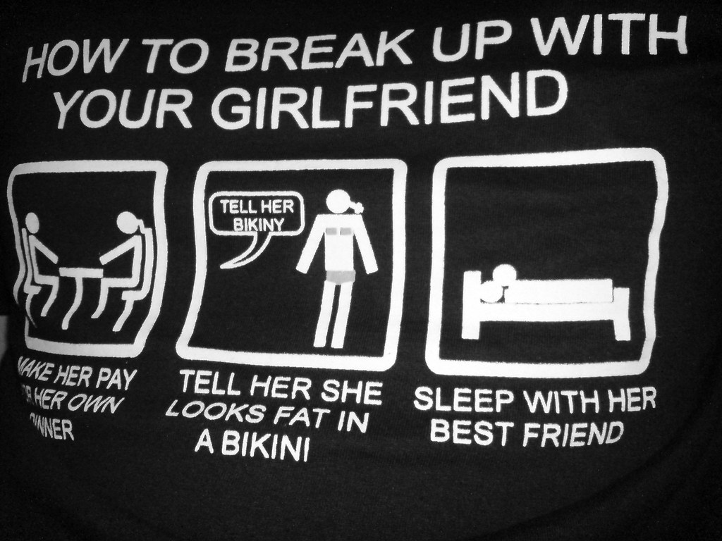 how to make break up with your girlfriend
