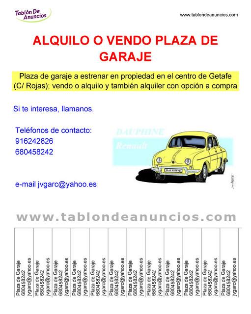 Venta o alquiler de plaza garaje getafe cartel realizado flickr - Venta de plazas de garaje ...