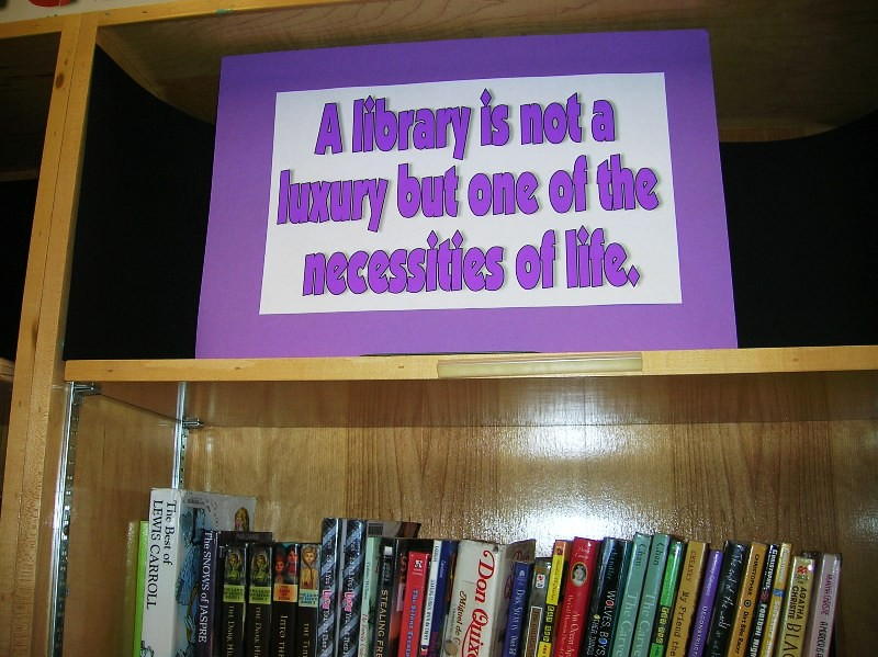 A Library Is Not A Luxury Famous Quotes Signs Are