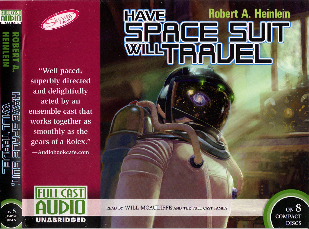 Robert A. Heinlein - Have Space Suit, Will Travel | RA.AZ ...