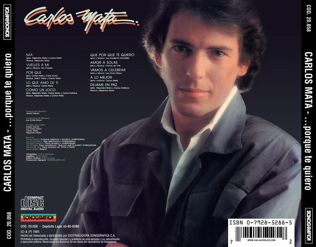 Carlos Mata - Porque Te Quiero [1985] Trasera | salvavinilos | Flickr