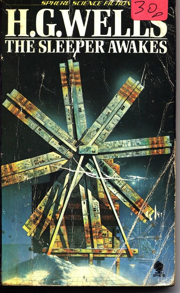 H G Wells The Sleeper Awakes No Cover Artist Windmill