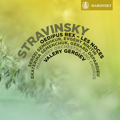 Stravinsky's Les Noces and Oedipus Rex on the Mariinsky Label (SACD)