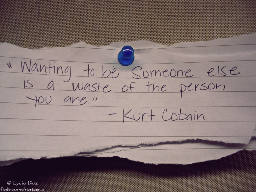 """Wanting To Be With Someone Quotes Quotesgram: """"Wanting To Be Someone Else Is A Waste Of The Person You A"""