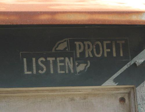 Listen, Profit