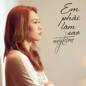 Mỹ Tâm – Em Phải Làm Sao (What Could I Do) – iTunes Plus AAC M4A – Single