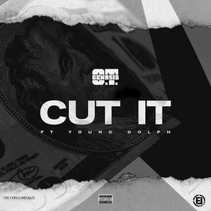 O.T. Genasis – Cut It (feat. Young Dolph)