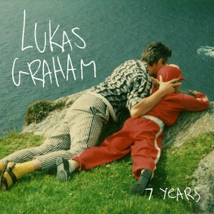 Lukas Graham – 7 Years