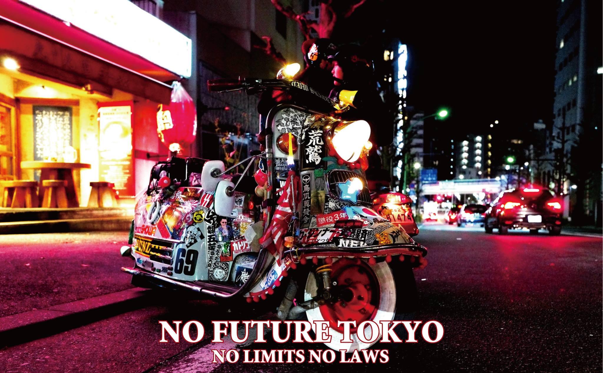 - NO FUTURE TOKYO -
