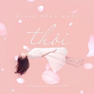 Giang Hồng Ngọc – Thôi – iTunes AAC M4A – Single