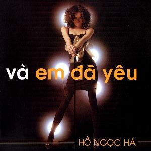 Hồ Ngọc Hà – Và Em Đã Yêu – 2005 – iTunes AAC M4A – Album