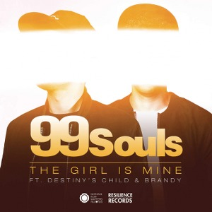 99 Souls – The Girl Is Mine (feat. Destiny's Child & Brandy)