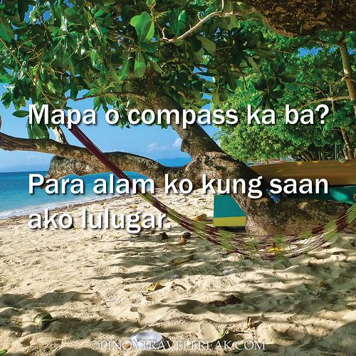 Pinoy Travel Freak: 80 #TravelHugot Lines from Travelers