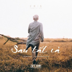 ERIK from ST.319 – Sau Tất Cả – 2016 – iTunes AAC M4A – Single