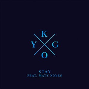 Kygo – Stay (feat. Maty Noyes)