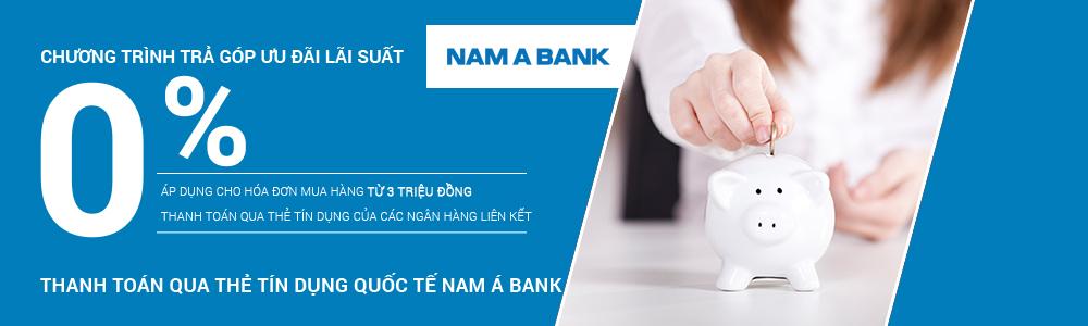 Trả góp 0% cho chủ thẻ Nam Á Bank