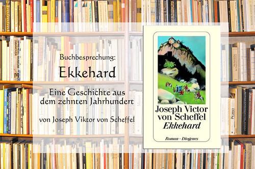 Ekkehard Eine Geschichte aus dem zehnten Jahrhundert Scheffel