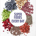 Quin_Super Foods Every Day