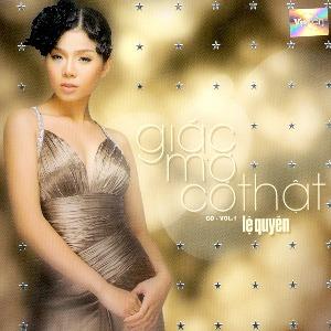 Lệ Quyên – Giấc Mơ Có Thật – 2004 – iTunes AAC M4A – Album