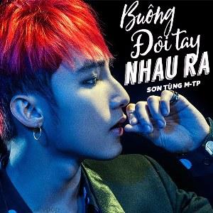 Sơn Tùng M-TP – Buông Đôi Tay Nhau Ra – MP3 – Single