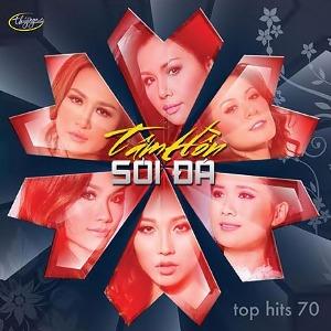 Nhiều Nghệ Sỹ – Tâm Hồn Sỏi Đá (Top Hits 70) – TNCD565 – 2016 – iTunes AAC M4A – Album