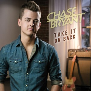 Chase Bryant – Take It On Back