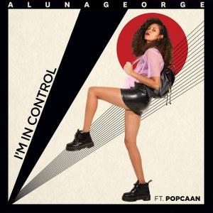 AlunaGeorge – I'm in Control (feat. Popcaan)