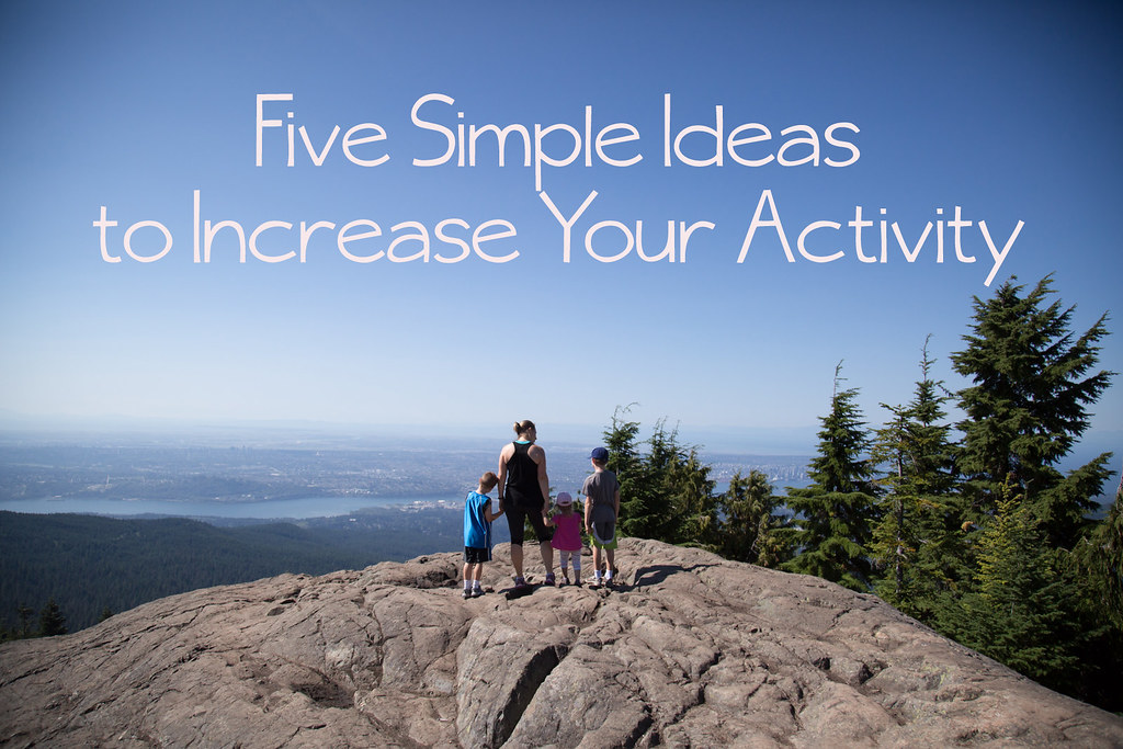Five simple ways to increase your activity level