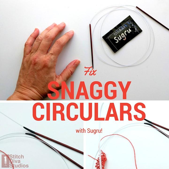 Fix circular needles that snag