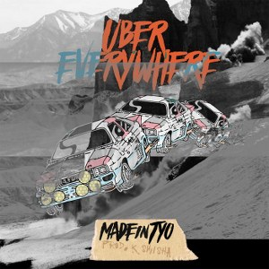 MadeinTYO – Uber Everywhere