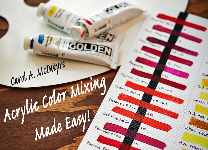 Acrylic Color Mixing Made Easy
