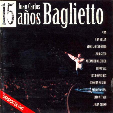 Juan Carlos Baglietto 15 Años [1998][MP3][4S]