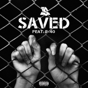 Ty Dolla $ign – Saved (feat. E-40)