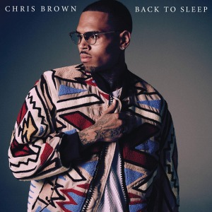 Chris Brown – Back To Sleep