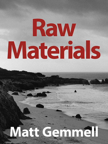 Raw Materials: Collected Essays