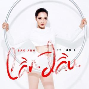 Bảo Anh – Lần Đầu (feat. Mr A) – iTunes AAC M4A – Single