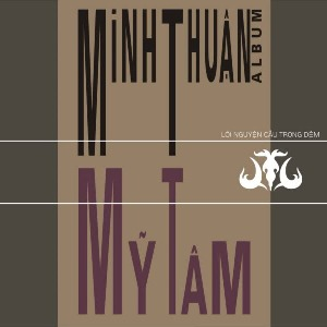 Minh Thuận & Mỹ Tâm – Lời Nguyện Cầu Trong Đêm – 2002 – iTunes AAC M4A – Album